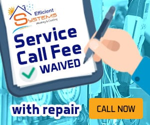 """Service Fee Waived"" with repair promo of Efficient Systems Heating & Cooling, Utah"
